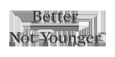Better Not Younger